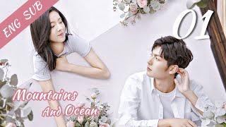 [ENG SUB]Love You Like The Mountains and Ocean 01 (Huang Shengchi, Zhuang Dafei, Fan Zhixin)