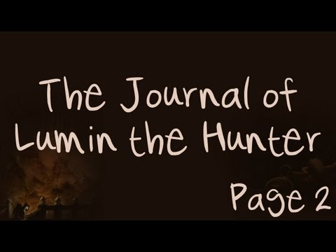 The Journal of Lumin the Hunter - Page 2 - Easing Into A New Life (World of WarCraft)