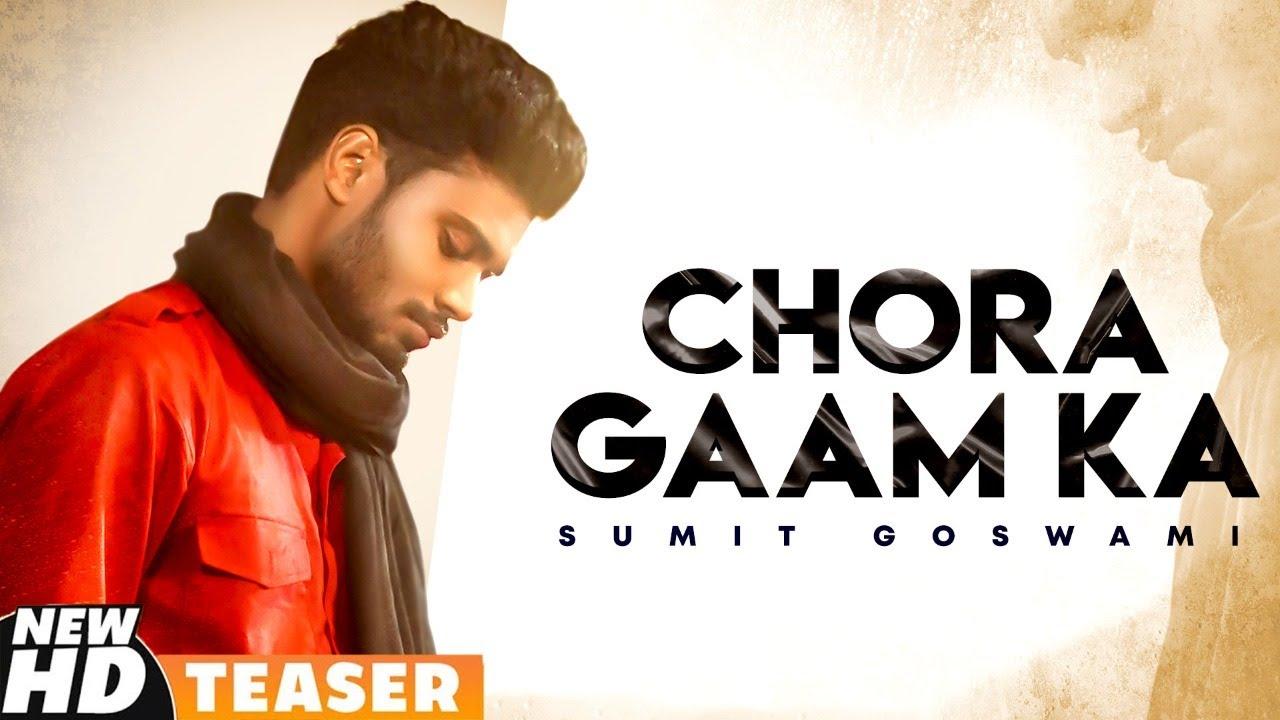 Sumit Goswami | Chora Gaam Ka | Khatri | Deepesh Goyal | Lastest Haryanvi Teaser 2021