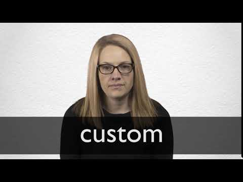 Custom definition and meaning   Collins English Dictionary