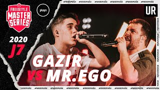 GAZIR vs MR. EGO | FMS España 2020 | Jornada 7