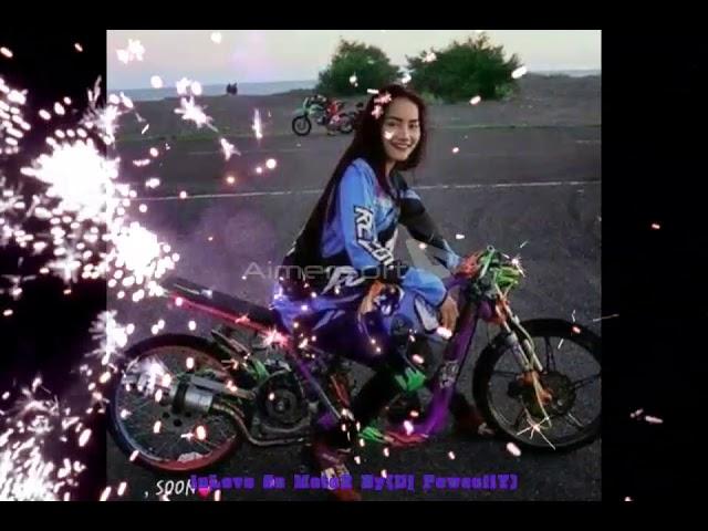iNlove Sa MotoR (Dj Powsoiiy)