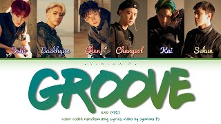 EXO (엑소) - 'Groove (춤)' Lyrics (Color Coded_Han_Rom_Eng)