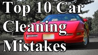 Top 10 Car Cleaning Mistakes(Car Cleaning Tips. Here are my Top 10 mistakes I see people make while cleaning their car. As you watch this you will realize one of the main things you want to ..., 2014-07-10T21:36:18.000Z)