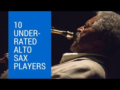 10 Underrated Alto Players You Should Know About