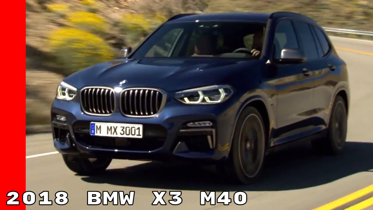 new 2018 bmw x3 m40 youtube. Black Bedroom Furniture Sets. Home Design Ideas