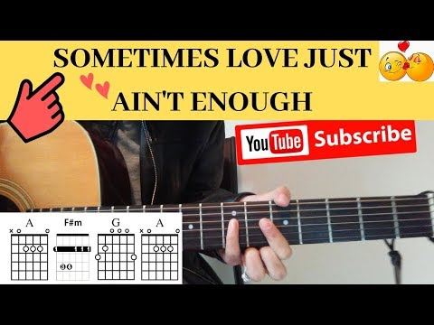 Sometimes Love Just Aint Enough Guitar Tutorial