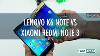 Lenovo K6 Note Vs Xiaomi Redmi Note 3