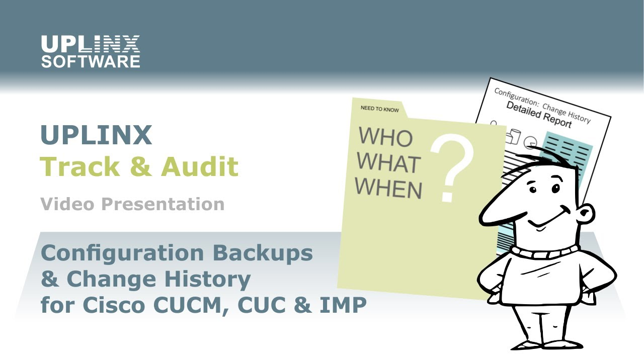 Configuration Backups & Change History for Cisco Unified
