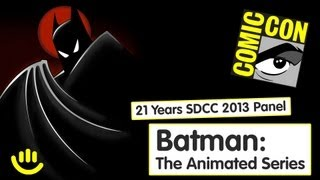 Batman: The Animated Series - 21 Years SDCC 2013 Panel [Full Panel, HD]