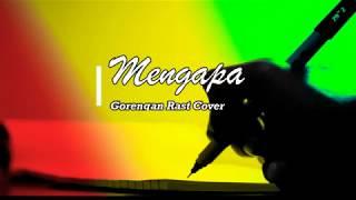 MENGAPA -  Lagu cover dangdut koplo akustik reggae ska indonesia malaysia terbaru 2019