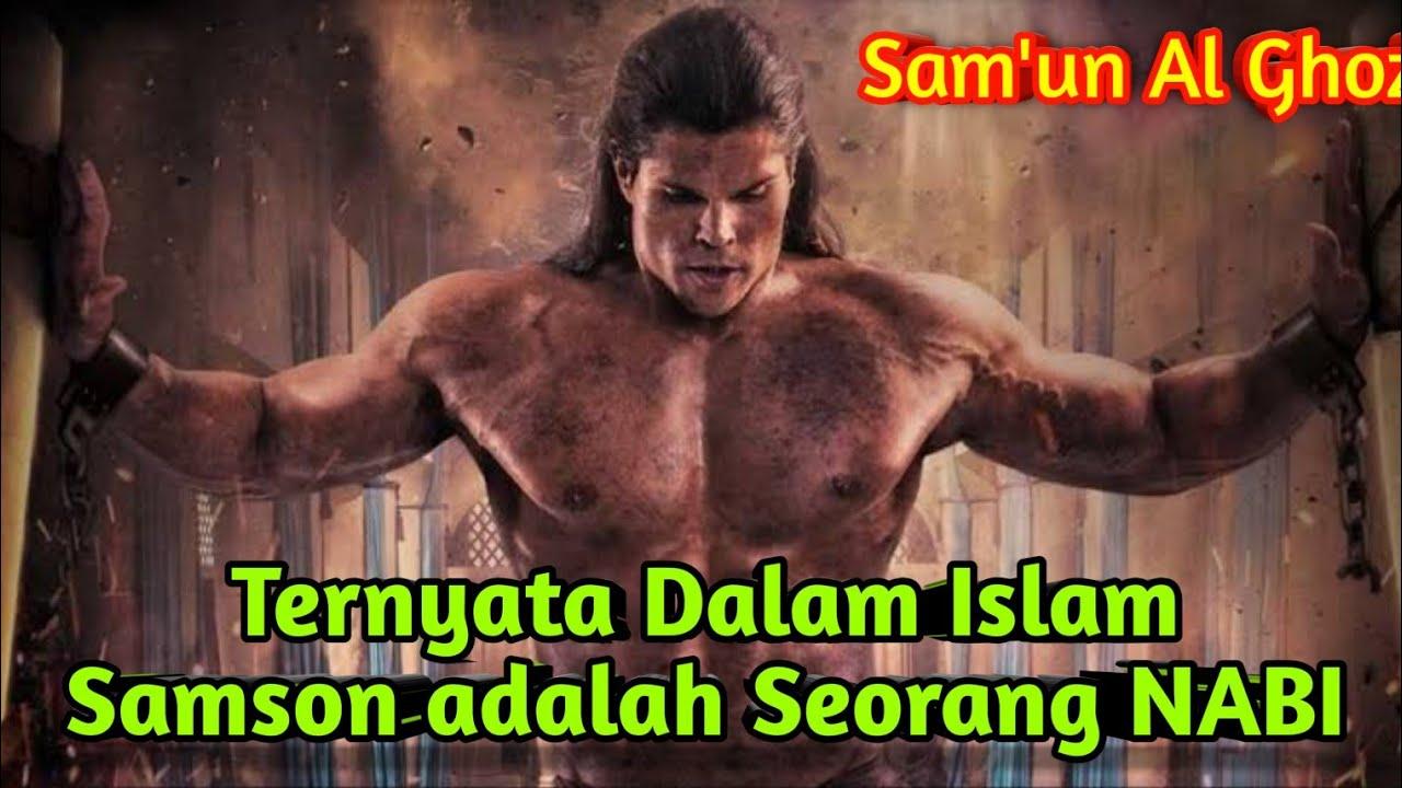 Nabi yg Perkasa! inilah Sam'un Al Ghozi (Samson)