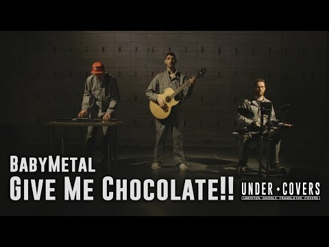 Under ♦ Covers - BabyMetal - Give Me Chocolate!! [Unedited Google Translated Covers]