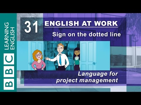 Project management - 31 - Need to manage a project? English at Work gives you the language