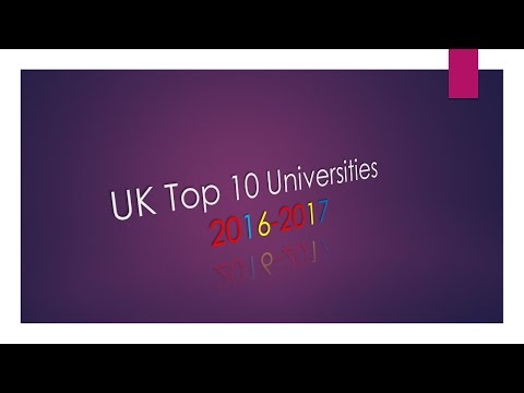 Top 10 Universities in the UK 2016-2017 // Top 10 Facts