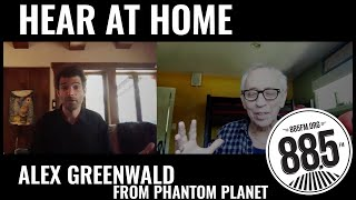 Hear At Home with Alex Greenwald from Phantom Planet