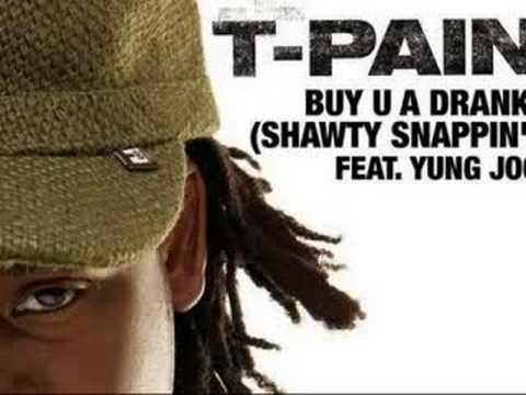Download T-pain  Buy U a Drank / with Lyrics