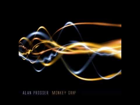 Alan Prosser - Monkey Grip Album Sampler