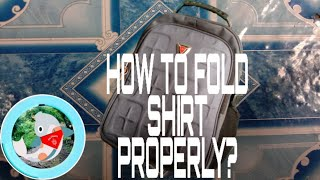 How to Fold your Shirts when in CAMPING/TRAVELING?