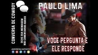 Conversa de Cowboy 92 - Paulo Lima (Bandeja) responde