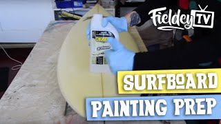 How to prepare your surfboard before painting it | Step by step tutorial