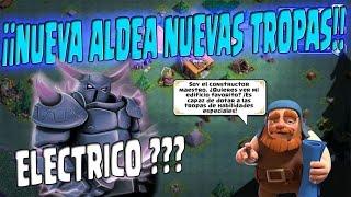 ¡¡NUEVA ALDEA NUEVAS TROPAS PEKKA ELECTRICO?? | Clash of Clans Compa KR Antrax