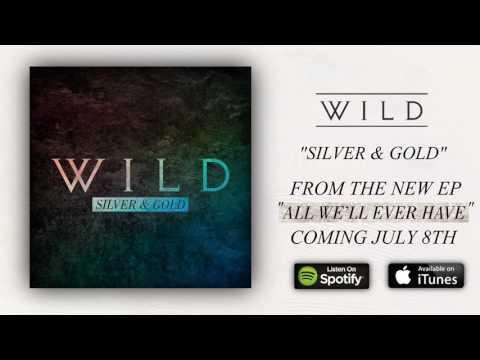 WILD - Silver & Gold