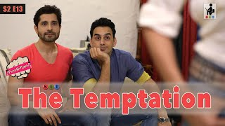 SIT | THE TEMPTATION| Pyar Ka Punch | S2E13 | Pracheen Chauhan