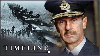 Hugh Dowding: The Saviour Of The Battle of Britain (WW2 Documentary) | Timeline