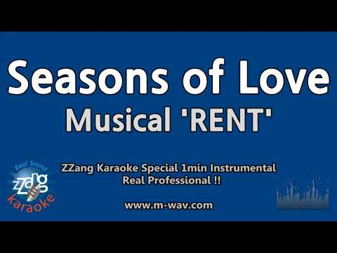 Rent-Seasons of Love (1 Minute Instrumental) [ZZang KARAOKE]