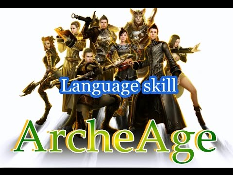 ArcheAge - How to speak and learn other languages - tutorial
