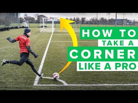 HOW TO TAKE A CORNER KICK LIKE A PRO