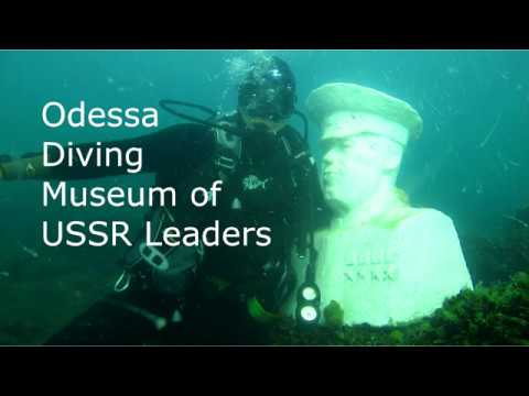 Odessa Diving Museum of USSR Leaders