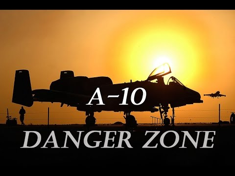 A-10 Top Gun - Danger Zone