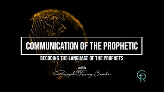 Communication of the Prophetic