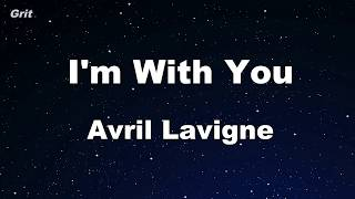 I'm With You - Avril Lavigne Karaoke 【No Guide Melody】 Instrumental
