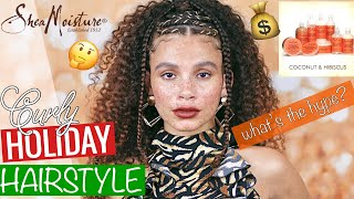 Holiday Hair Tutorial + SheaMoisture Coconut & Hibiscus Review! IS IT WORTH THE COINS SIS?!