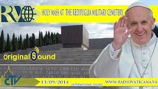 Holy Mass and Prayer for the Dead of all wars - Messa al Sacrario Militare di Redipuglia