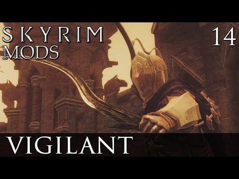 Skyrim Mods: Vigilant - Part 14