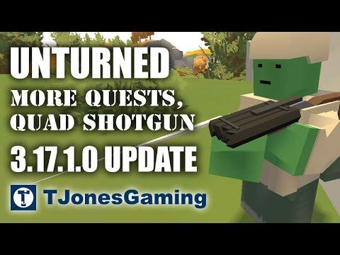 Unturned (Update 3.17.1.0) - More New Quests, Quad Shotgun, & Bayonet