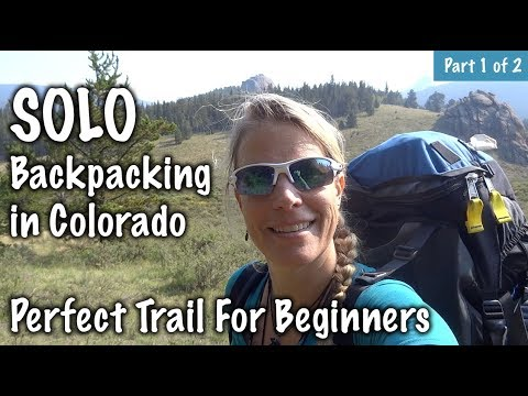 Solo Backpacking in Colorado - Best Trail Ever! Part 1 of 2 - Our Journey :: Episode #93