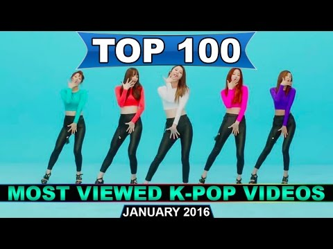 [TOP 100] MOST VIEWED K-POP MUSIC VIDEOS [JANUARY 2016]