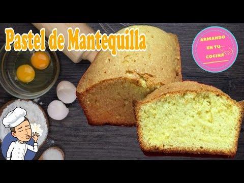 Pastel De Mantequilla / Bizcocho de mantrquilla