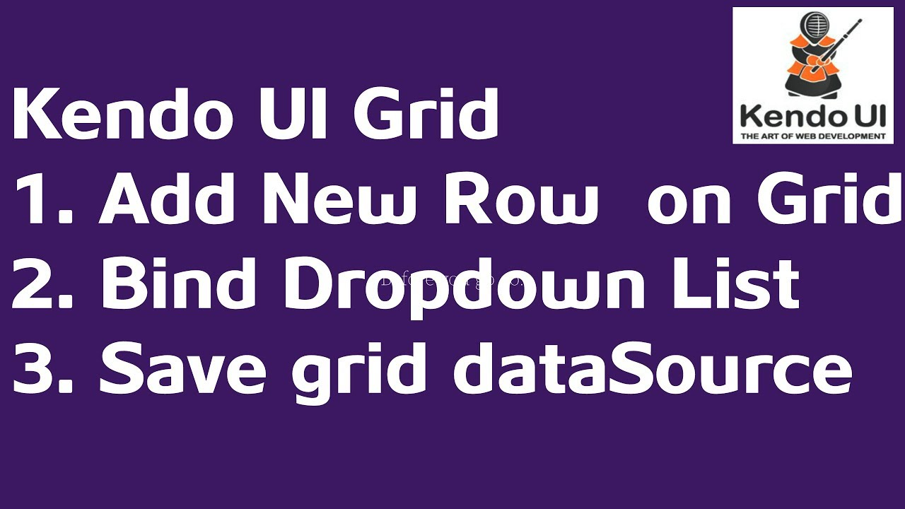 Add new row and save data using Kendo Grid | DropdownList bind inside Grid  (Part-1)