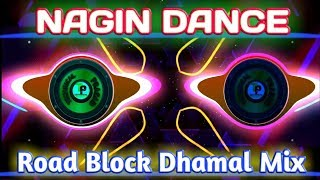 Nagin Dance Road Block Dhamal Dance Dj | Dj Cks Pro | Tapori Dhamal Mix ft.Vdj TP DJ