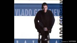 Vlado Georgiev - Sta bi prijatelji moji - (Audio 2001)