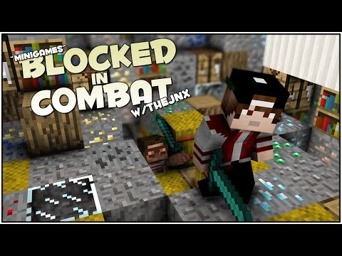 Blocked In Combat w/ TheJnx - Minecraft: Minigame (v1.11.2)