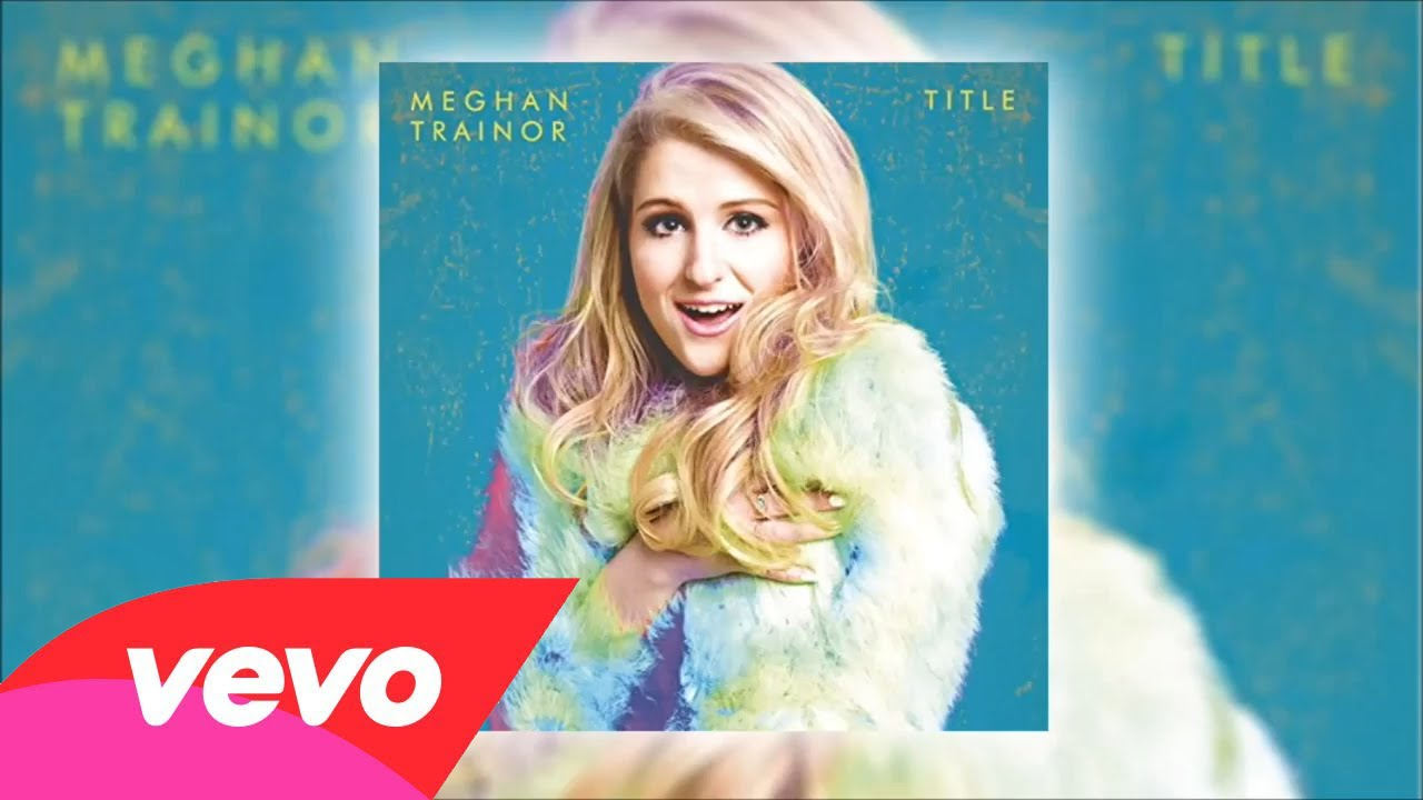MEGHAN TRAINOR 3AM