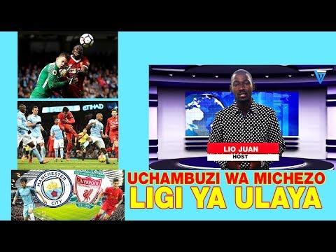 UCHAMBUZI WA MICHEZO Barani ULAYA Wiki hii Tar 10/09/2017 Barclays premier league