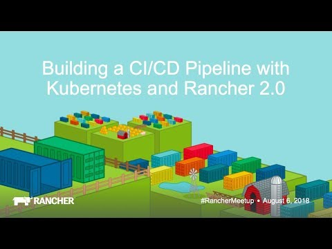 August 2018 Online Meetup: Building a CI/CD Pipeline with
